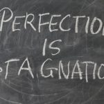 How to Overcome Perfectionism and Procrastination?