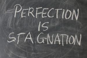stop perfectionism